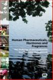 Human Pharmaceuticals Hormones and Fragrances : A Challenge for Urban Water Management, , 1843390930