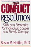 From Conflict to Resolution, Susan M. Heitler, 0393310930