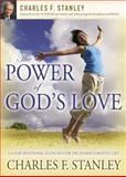 The Power of God's Love, Charles F. Stanley, 1400200938