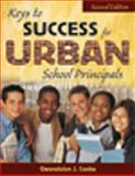 Keys to Success for Urban School Principals, Cooke, Gwendolyn J., 1412940931