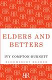 Elders and Betters, Ivy Compton-Burnett, 1448200938