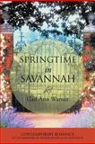 Springtime in Savannah, Gail Ann Warner, 1449740936