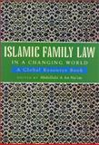 Islamic Family Law in a Changing World : A Global Resource Book, , 1842770934
