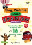 Sing, Watch and Learn Spanish, Agnes Chavez, 0071480935