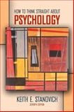 How to Think Straight about Psychology, Stanovich, Keith E., 0205360939