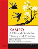 Kampo : A Clinical Guide to Theory and Practice, Otsuka, Keisetsu, 0443100934