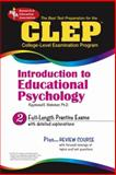 CLEP® Introduction to Educational Psychology, Webster, Raymond E., 0738600938