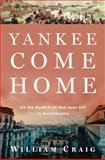 Yankee Come Home, William Craig, 080271093X
