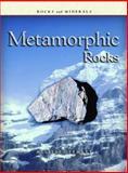 Metamorphic Rocks, Melissa Stewart, 1403400938
