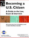 Becoming a U. S. Citizen, Ilona Bray, 1413300936
