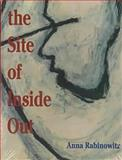 At the Site of Inside Out, Rabinowitz, Anna, 1558490930