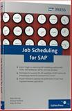 Job Scheduling for SAP, Verruijt, Kees and Roebers, Arnoud, 1592290930