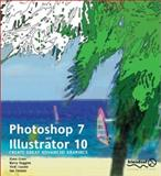 Photoshop 7 and Illustrator 10 : Create Great Advanced Graphics, Cross, Dave and Huggins, Barry, 1903450934