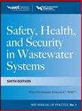Safety Health and Security in Wastewater Systems, Water Environment Federation, 0071780939