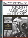 Encyclopedia of Japanese American History : An A-to-Z Reference from 1868 to the Present, Japanese-American National Museum Staff, 0816040931