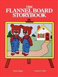 The Flannel Board Storybook, Frances S. Taylor and Gloria G. Vaughn, 0893340936