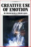 Creative Use of Emotion, Rama and Ajaya, 0893890936