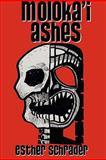 Moloka'i Ashes, Esther Schrader, 0982200935