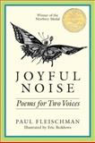 Joyful Noise, Paul Fleischman, 0064460932