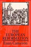 The European Reformation, Cameron, Euan, 0198730934
