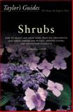 Shrubs : How to Select and Grow More Than 500 Ornamental and Useful Shrubs for Privacy, Ground Covers and Foundation Plantings, Fisher, Kathleen S., 0395430933