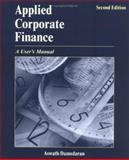 Applied Corporate Finance : A User's Manual, Damodaran, Aswath, 0471660930