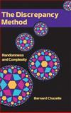 The Discrepancy Method : Randomness and Complexity, Chazelle, Bernard, 0521770939