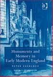 Monuments and Memory in Early Modern England, Sherlock, Peter, 0754660931
