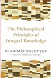 The Philosophical Principles of Integral Knowledge, Vladimir Solovyov, 0802860931