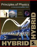 Principles of Physics : A Calculus-Based Text, Hybrid, Serway, Raymond A. and Jewett, John W., 1133110932