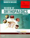 Review of Orthopaedics, Miller, Mark D., 1416040935