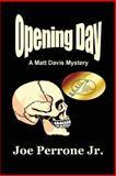 Opening Day, Joe Perrone, 145152093X