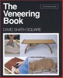 The Veneering Book, David Shath Square, 1561580937