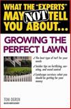 Growing the Perfect Lawn, Tom Ogren, 0446690937
