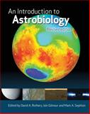 An Introduction to Astrobiology, Rothery, David A. and Gilmour, Iain, 1107600936