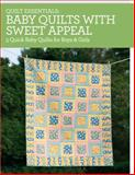 Quilt Essentials - Baby Quilts with Sweet Appeal, Darlene Zimmerman, 1440240930