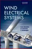 Wind Electrical Systems, Bhadra, S. N. and Banerjee, S., 0195670930
