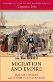 Migration and Empire, Harper, Marjory and Constantine, Stephen, 0199250936