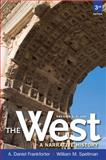 The West : A Narrative History to 1660, Frankforter, A. Daniel and Spellman, William M., 0205180930