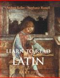 Learn to Read Latin, Keller, Andrew and Russell, Stephanie, 0300120931