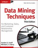 Data Mining Techniques, Michael J. Berry and Gordon S. Linoff, 0470650931
