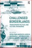 Challenged Borderlands 9780754640936
