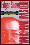 Red Star over China, Edgar R. Snow, 0802150934