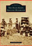 The Hash Knife Around Holbrook, Jan MacKell Collins, 1467130931