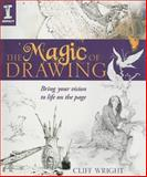 The Magic of Drawing, Cliff Wright, 1600610935