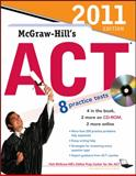 McGraw-Hill's ACT with CD-ROM, 2011 Edition, Dulan, Steven, 0071740937