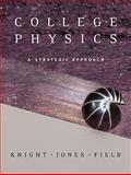 College Physics : A Strategic Approach, Knight, Andrew and Knight, 0321520939