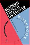 Modern French Grammar, Isabelle Perez and Margaret A. Lang, 0415120934