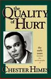 Quality of Hurt, Chester B. Himes, 1560250933