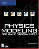 Physics Modeling for Game Programmers, Ellis, J. Robert and Conger, David, 1592000932